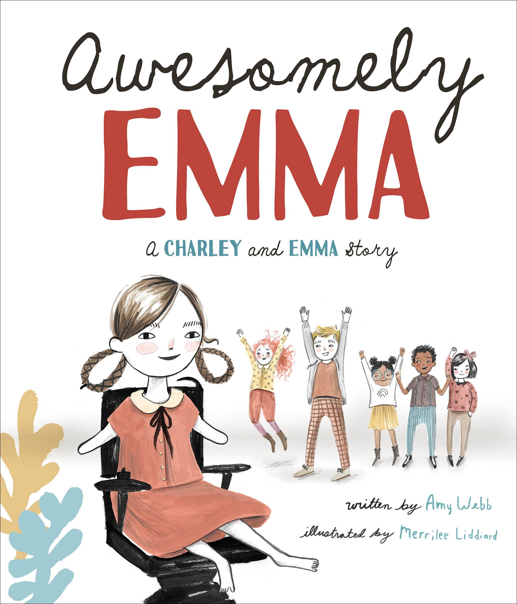Awesomely Emma: A Charley and Emma Story