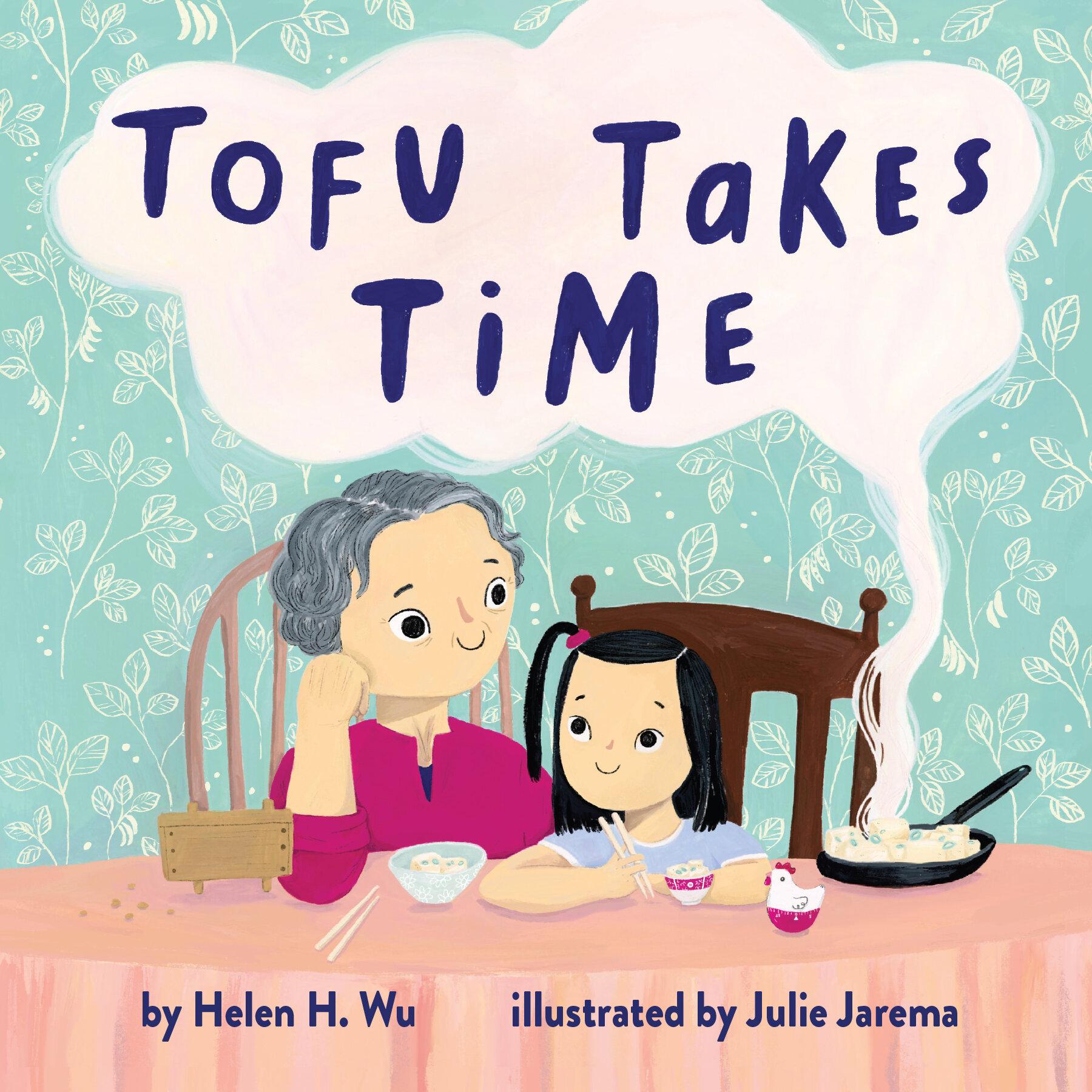 Tofu Takes Time