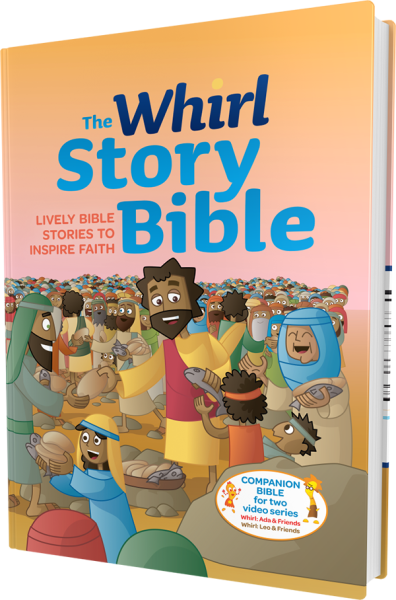 The Whirl Story Bible: Lively Bible Stories to Inspire Faith, Family Edition