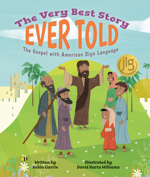 The Very Best Story Ever Told: The Gospel with American Sign Language