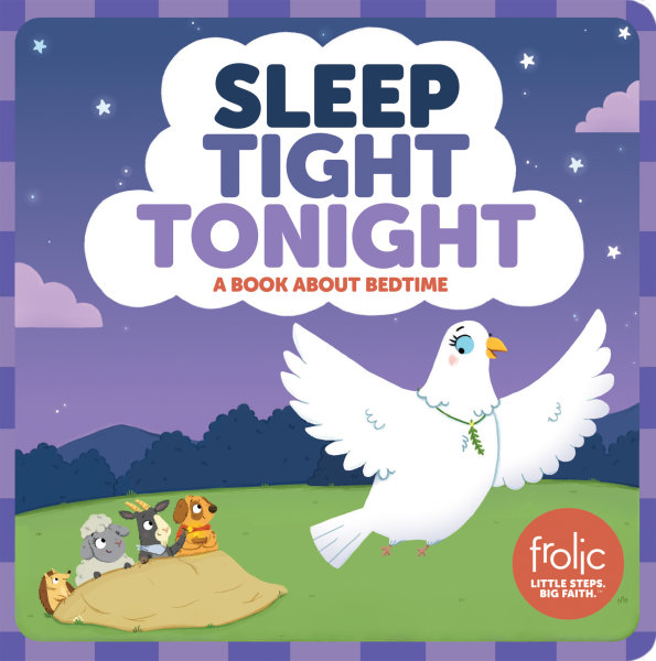 Sleep Tight Tonight: A Book about Bedtime