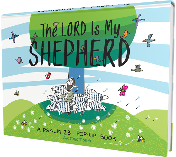 The Lord Is My Shepherd: A Psalm 23 Pop-Up Book