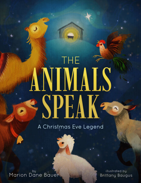 The Animals Speak: A Christmas Eve Legend